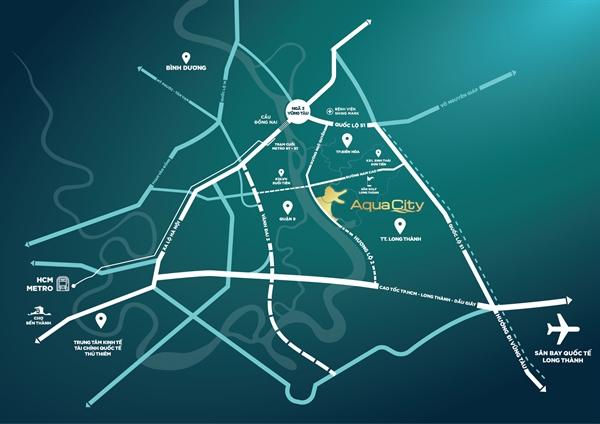 Nằm ngay tâm điểm đầu tư hạ tầng, Aqua City có vị trí đắc địa dễ dàng kết nối liên vùng