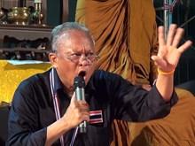 Thái Lan yêu cầu bắt khẩn cấp thủ lĩnh biểu tình Suthep