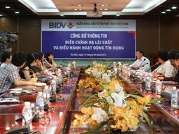 BIDV giảm mạnh lãi suất cho vay nhiều lĩnh vực