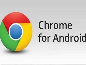 Hãng Google tung ra phiên bản Chrome for Android