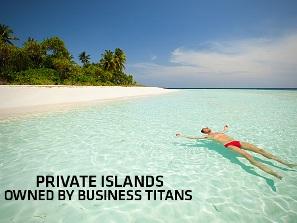 Những hòn đảo riêng đắt nhất thế giới của tỷ phú