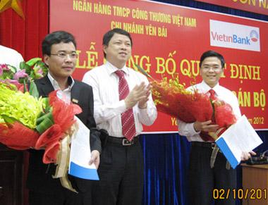 VietinBank bổ nhiệm Giám đốc chi nhánh Yên Bái