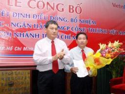 VietinBank bổ nhiệm Phó giám đốc trực chi nhánh TPHCM