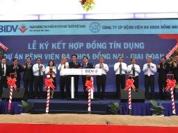 BIDV cấp tín dụng 1.000 tỷ đồng cho dự án Bệnh viên Đa khoa Đồng Nai
