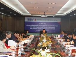 BIDV sẽ tiếp tục tham gia tái cơ cấu các TCTD yếu kém