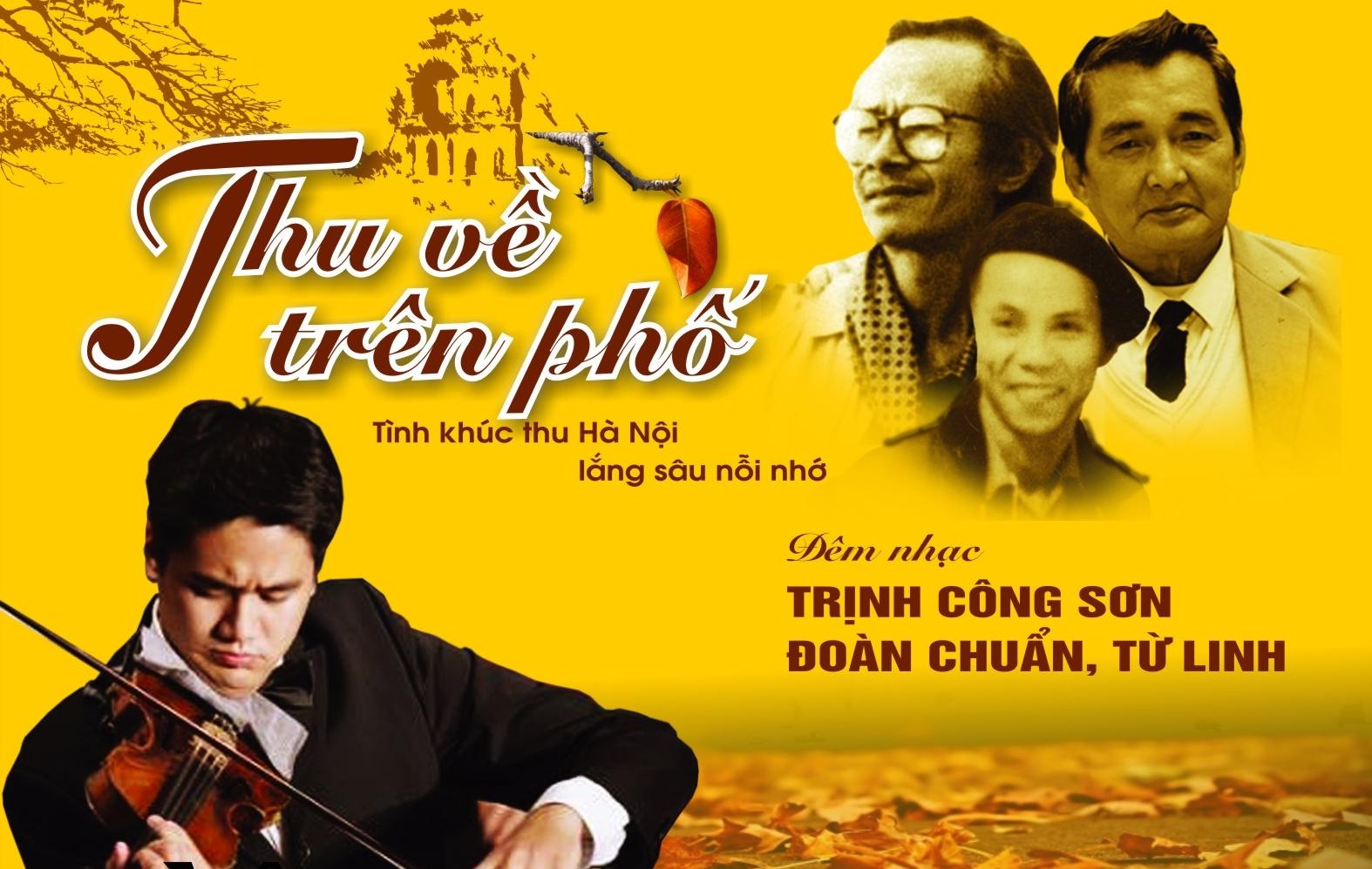 Đi nghe nhạc mùa thu của Trịnh Công Sơn và Đoàn Chuẩn