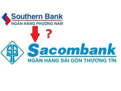 Sacombank: Ngân hàng Phương Nam đề nghị sáp nhập