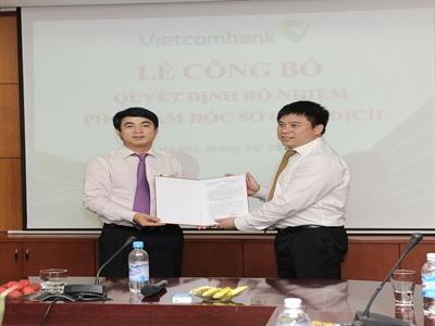 Vietcombank bổ nhiệm Phó Giám đốc Sở giao dịch, nhiều lãnh đạo phòng Hội sở chính