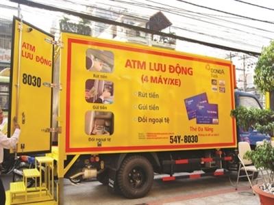 ATM lưu động: Lợi thế lớn nhưng làm không hề dễ