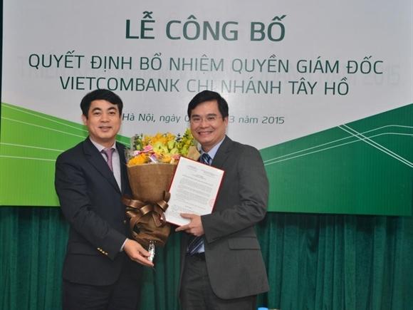Vietcombank bổ nhiệm Giám đốc chi nhánh Vietcombank Tây Hồ