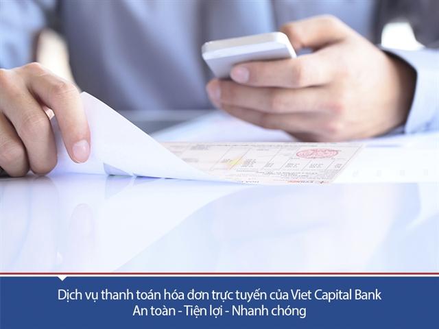 Viet Capital Bank giới thiệu dịch vụ thanh toán hóa đơn trực tuyến
