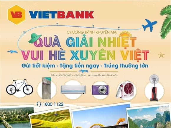 """VietBank triển khai CTKM """"Quà giải nhiệt – Vui hè xuyên Việt"""""""