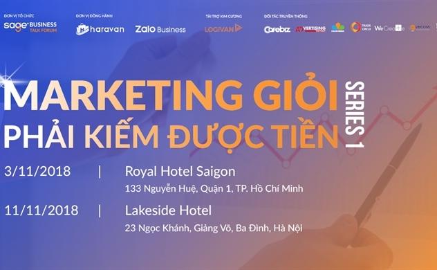 Sage Business Talk Forum: Marketing giỏi phải kiếm được tiền
