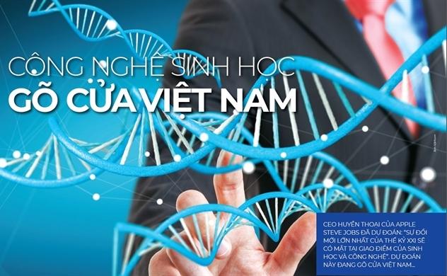 Công nghệ sinh học gõ cửa Việt Nam