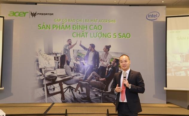 CEO Acer Việt Nam: Chọn SME là thị trường trọng điểm