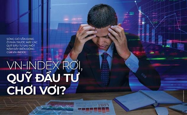 VN-Index rơi, quỹ đầu tư chơi vơi?