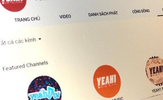 Không còn doanh thu từ mạng đa kênh YouTube, Yeah1 còn lại gì?