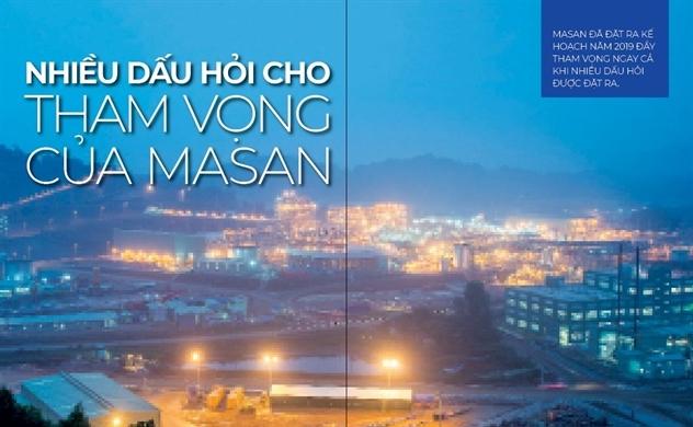 Nhiều dấu hỏi cho tham vọng của Masan