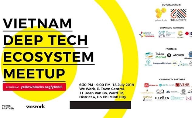 YellowBlocks và SGInnovate Singapore đồng tổ chức sự kiện Deep Tech Ecosystem Meetup lần đầu tiên tại Việt Nam