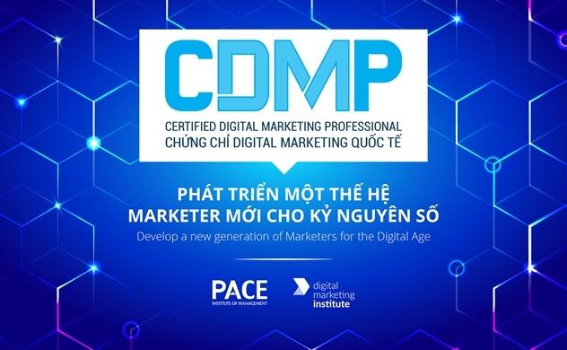 """PACE & DMI ra mắt chương trình đào tạo """"Chứng chỉ Digital Marketing Quốc tế CDMP"""""""