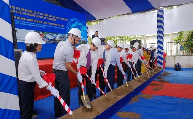 Khởi công kho lạnh thông minh tại Trà Vinh và dự án hỗ trợ nông dân xuất khẩu nông sản