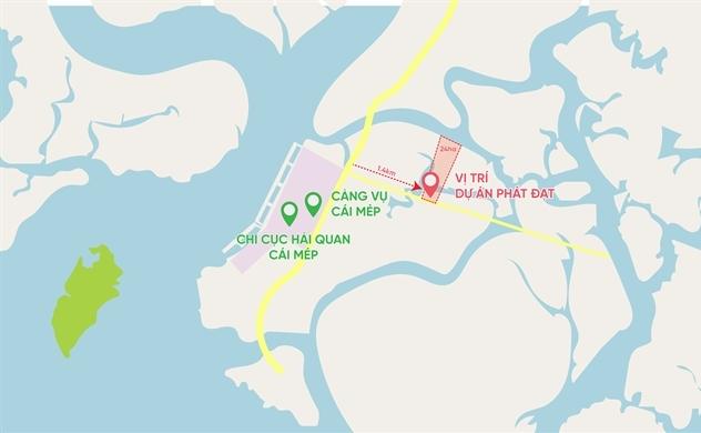 Phát Đạt mua 24 ha đất, chính thức triển khai dự án kho bãi tổng hợp, dịch vụ hậu cần cảng và dịch vụ logistics gần cảng Cái Mép