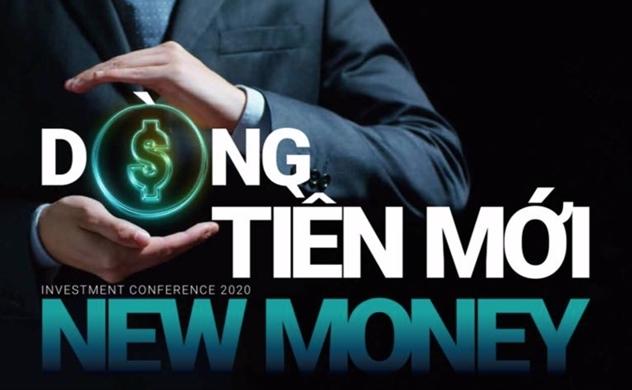 Hội nghị đầu tư 2020: Dòng tiền mới hậu COVID-19
