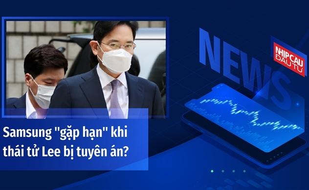 """Samsung """"gặp hạn"""" khi thái tử Lee bị tuyên án?"""