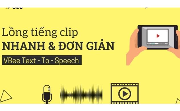 """Vbee Text - To - Speech: """"Công nghệ chuyển đổi văn bản thành giọng nói đa ngôn ngữ"""""""